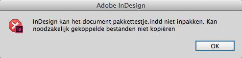 Probleem met pakket maken in InDesign